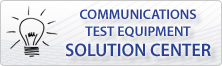 Communications Test Equipment Solution Center